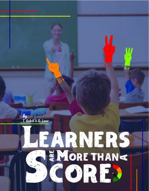 Learners are More than a Score