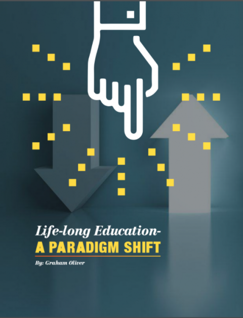 Life-long Education – A Paradigm Shift