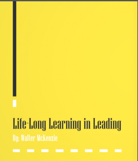 Life-Long Learning in Leading